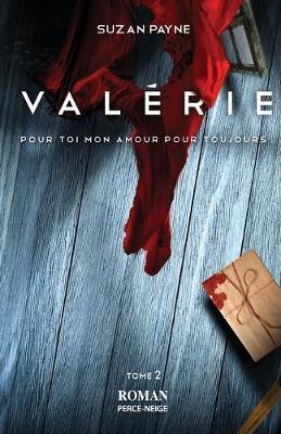 Valerie - Pour Toi Mon Amour Pour Toujours 2 (Paperback)