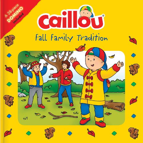 Caillou: Fall Family Tradition: Picture Dominoes Included - Playtime (Paperback)