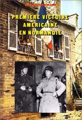 Premiere Victoire Americaine En Normandie: Cherbourg (Hardback)