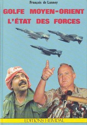 Golfe Moyen-Orient: E-Etat Des Forces (Hardback)