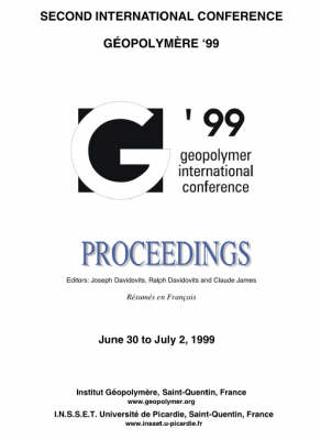 Geopolymer 1999 Proceedings: Proceedings of the 2nd International Conference on Geopolymers (Paperback)