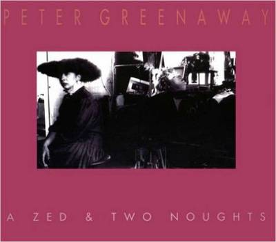 Zed & Two Noughts (Paperback)