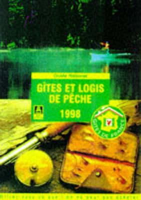 Gites et Logis de Peche 1998 (Paperback)