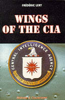 Wings of the CIA - Special Operations Series (Paperback)