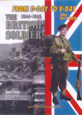 1944-45 British Soldier Part 2 (Hardback)