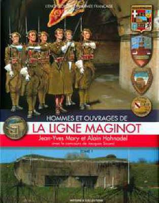 Ligne Maginot Vol 1 (Hardback)