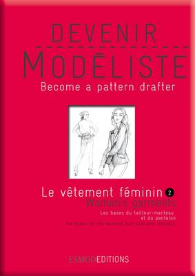 Women's Garments 2 - Become a Pattern Drafter Series (Paperback)