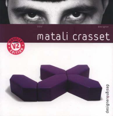 Matali Crasset - Design & Designer S. v. 6 (Paperback)