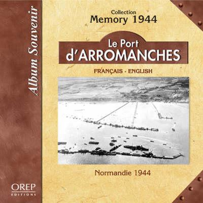 Le Port D'Arromanches - Memory 49 (Paperback)