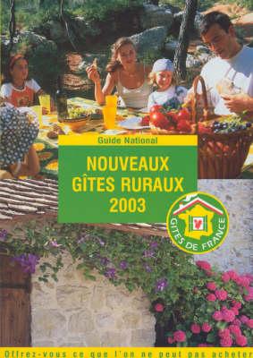 Nouveaux Gites Ruraux 2003 (Paperback)
