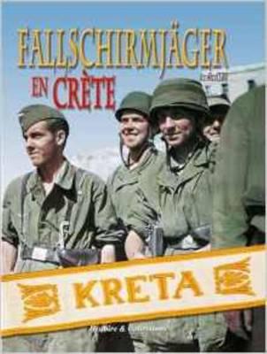 Crete 1941: Les Parachutistes Allemands En Crete (Paperback)