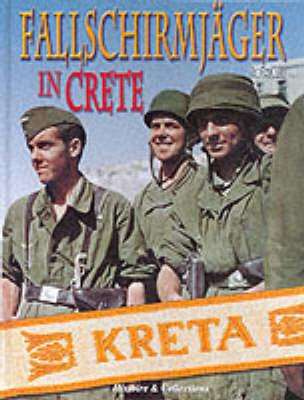 Fallschirmjagers in Crete (Hardback)