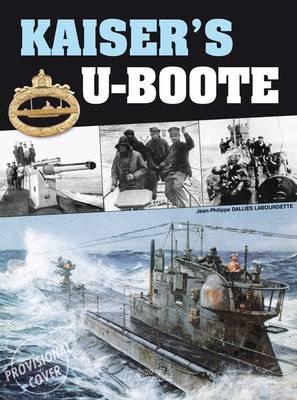 Kaiser'S U-Boote (Hardback)
