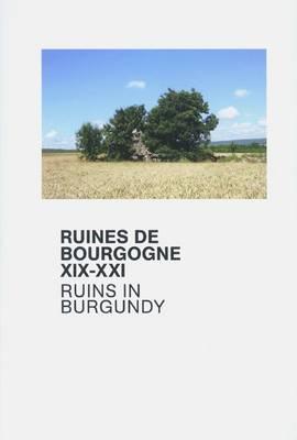 Ruins in Burgundy XIX-XXI (Paperback)