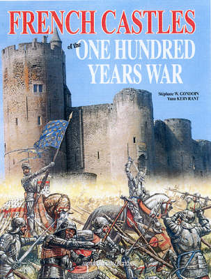 French Castles of the Hundred Years War (Hardback)