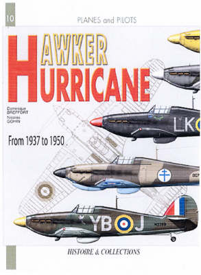 Hawker Hurricane: From 1935 to 1945 - Planes & Pilots (Paperback)