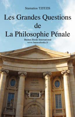 Les Grandes Questions De La Philosophie Penale (Hardback)