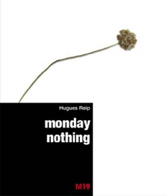 Monday Nothing (Paperback)
