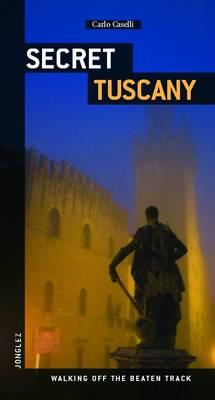 Secret Tuscany - Jonglez (Paperback)