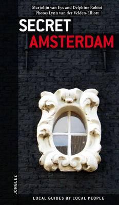 Secret Amsterdam - Jonglez Guides (Paperback)