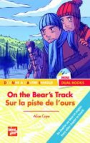 On the bear's track/Sur la piste de l'ours (Paperback)