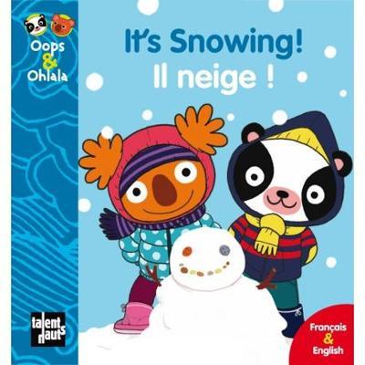 Oops & Ohlala: It's snowing/Il neige (Hardback)