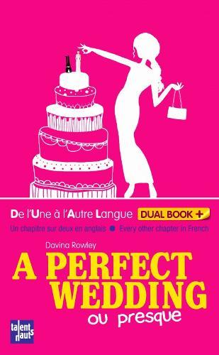 A perfect wedding (ou presque) (Paperback)