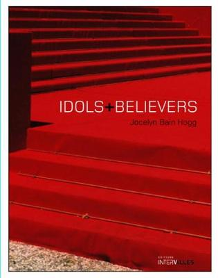 Idols & Believers (Hardback)