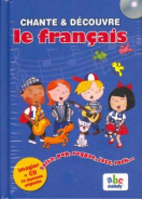 Sing and Learn: Chante et decouvre le francais (French edition) book + CD (Paperback)