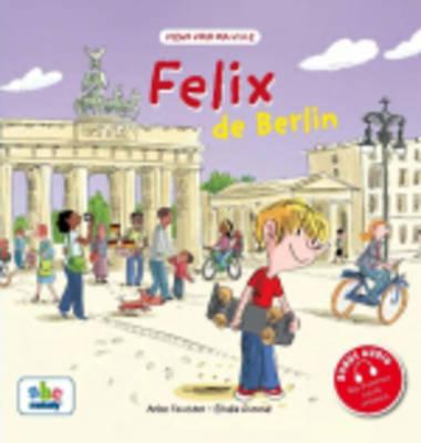 Felix De Berlin (Hardback)