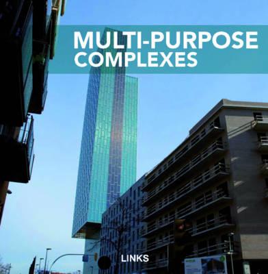 Multi-Purpose Complexes (Hardback)