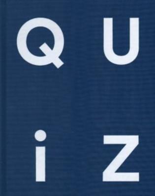 Quiz - Based on an Idea by Robert Stadler (Hardback)