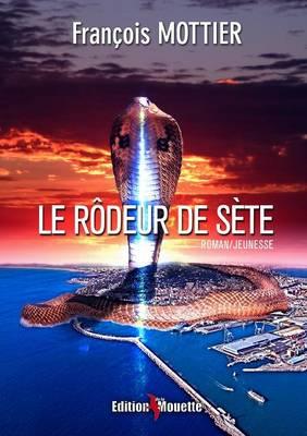 Le Rodeur de Sete (Paperback)