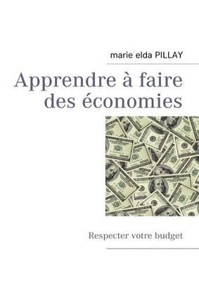 Apprendre Faire Des conomies (Paperback)