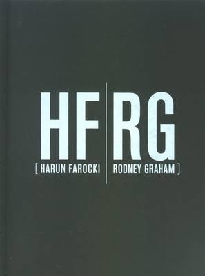 HF/RG: Harun Farocki/Rodney Graham (Hardback)