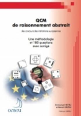ORSEU Publications for the European Institutions Examinations: QCM de Raisonnement Abstrait (Paperback)