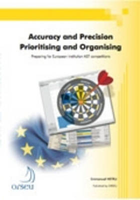 Orseu publications for the European Institutions examinations: Accuracy and prec (Paperback)