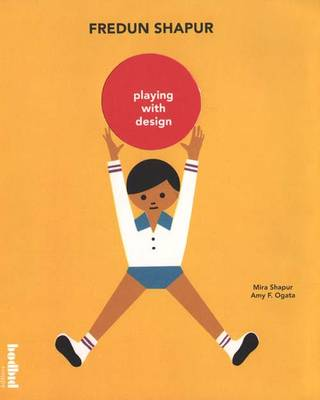 Fredun Shapur - Playing with Design (Paperback)