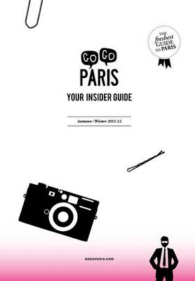 Gogo Paris: Your Insider Guide, Autumn-Winter 2011-12 (Paperback)