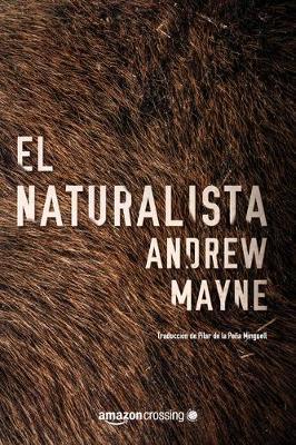 El naturalista (Paperback)