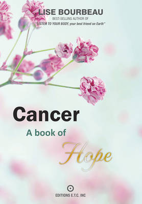 Cancer: A Book of Hope (Paperback)