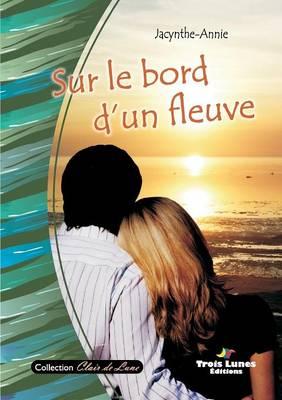 Sur Le Bord D'Un Fleuve (Paperback)