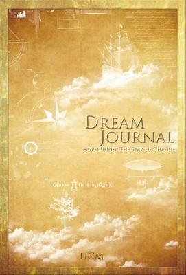 "Dream Journal: ""Born Under the Star of Change"" (Paperback)"