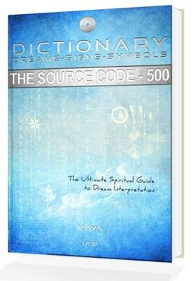 The Dictionary, Dreams-Signs-Symbols: The Source Code (Paperback)