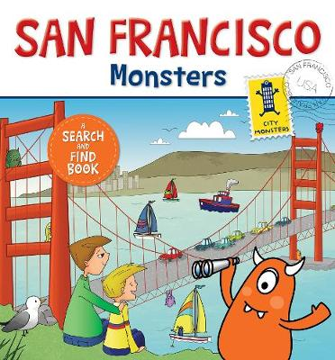 San Francisco Monsters: A Search-and-Find Book (Board book)