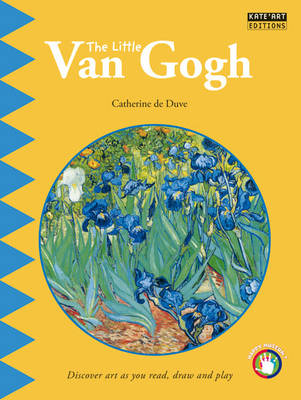 Little Van Gogh: Discover Art as You Read, Draw and Play! (Paperback)