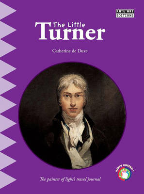 The Little Turner: The Painter of Light's Travel Journal (Paperback)