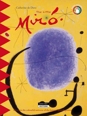 The Little Miro: Dive into the Colourful Universe of the Famous Spanish Painter (Paperback)