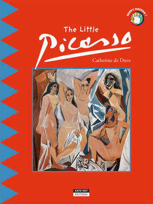The Little Picasso: Discover the World of the Famous Spanish Painter (Paperback)