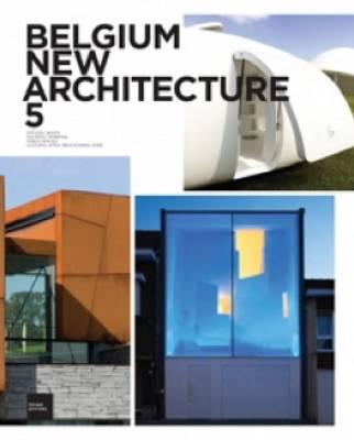 Belgium New Architecture 5 (Paperback)